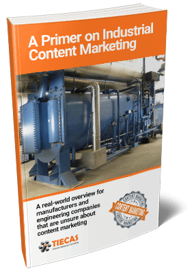 A Primer on Industrial Content Marketing