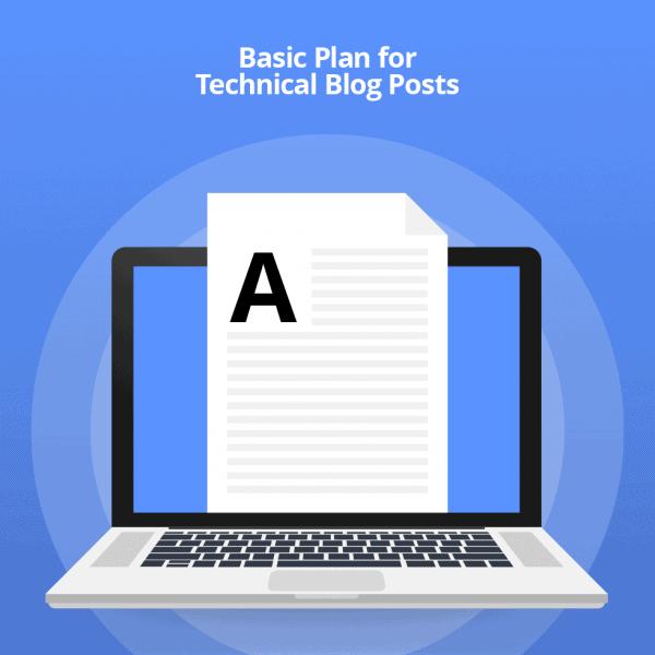 Technical blog post writing - Basic Paln