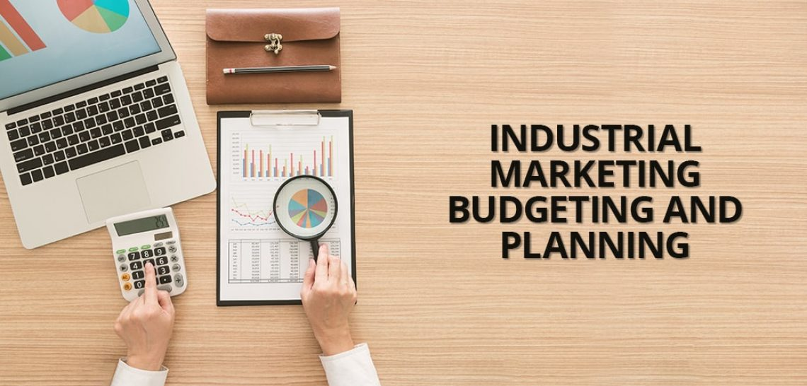 Industrial Marketing Budgeting and Planning